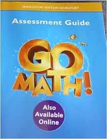 Go math assessment guide grade 1 pdf