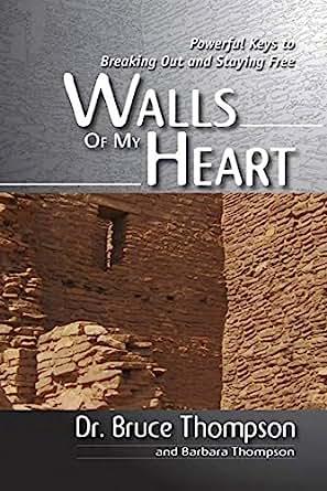 Walls of my heart bruce thompson pdf
